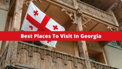 Photo of Top 10 Places To Visit In Georgia In 2021