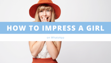 Photo of How To Impress a Girl on WhatsApp 2021 Tricks