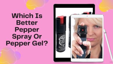 Photo of Which Is Better Pepper Spray Or Pepper Gel?