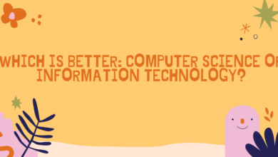 Photo of Which Is Better: Computer Science or Information Technology?