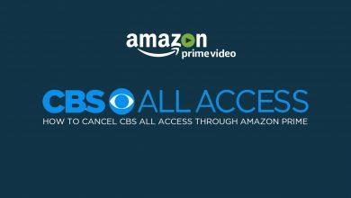 Photo of How to Cancel CBS All Access Through Amazon Prime