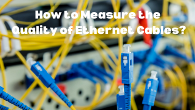 Photo of How to Measure the Quality of Ethernet Cables?