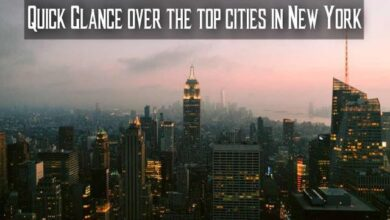 Photo of Quick Glance over the top cities in New York