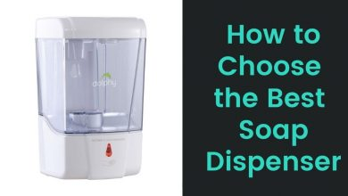 Photo of How to Choose Best Soap Dispenser