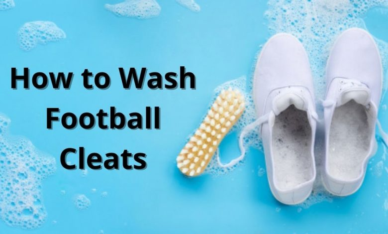 How to Wash Football Cleats