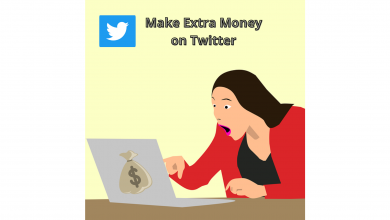 Photo of How to Make Extra Money On Twitter?