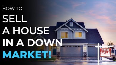 Photo of What Can You Do To Sell A House In A Down Market?