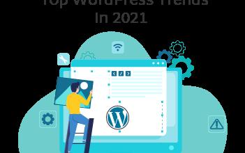 Photo of Top WordPress Trends In 2021