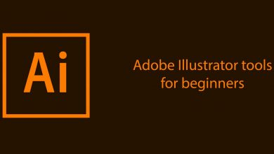Photo of What are the Adobe Illustrator Tools and their Uses?