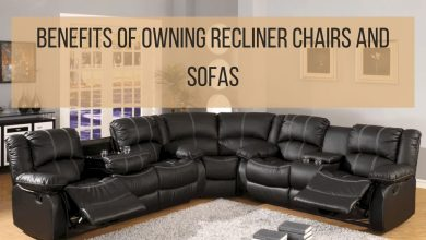 Photo of Key Benefits Of Owning Recliner Chairs And Sofas