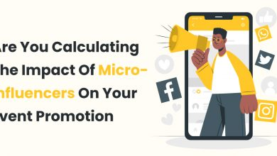 Photo of How to Calculate the Impact of Micro Influencers On Your Event