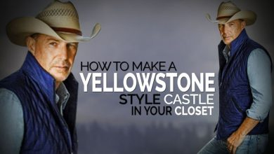 Photo of How To Make A Yellowstone Style Castle In Your Closet